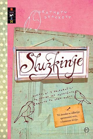 Kathryn Stockett: The Help/Služkinje