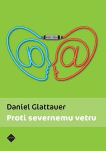 Daniel Glattauer - Proti severnemu vetru