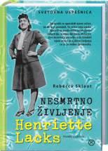 naslovnica Nesmrtno življenje Henriette Lacks