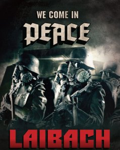 Laibach - We come in peace