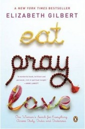 Eat_Pray_Love__Elizabeth_Gilbert_20071